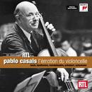 Pablo Casals - l'émotion du violoncelle/Pablo Casals