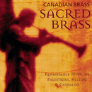Sacred Brass/The Canadian Brass