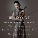 Bruch & Mendelssohn Violin Concertos/五嶋みどり