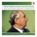 Rafael Kubelik conducts Great Symphonies/Rafael Kubelik