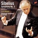 Sibelius: Symphony No. 3; Finlandia; Karelia Suite; Swan of Tuonela/Lorin Maazel