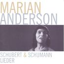 Schubert - Schumann Lieder/Marian Anderson