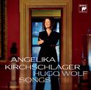Hugo Wolf: Songs/Angelika Kirchschlager