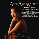 Mendelssohn Concerto/Anne Akiko Meyers