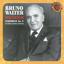 Bruckner: Symphony No. 9 [Expanded Edition]/Bruno Walter