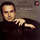 Prokofiev: Piano Sonatas Nos. 2, 3, 5 & 9/Yefim Bronfman
