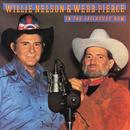 In the Jailhouse Now/Willie Nelson & Webb Pierce
