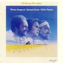 Walking the Line/Willie Nelson, Merle Haggard & George Jones