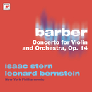 Barber: Concerto for Violin and Orchestra, Op. 14/Isaac Stern