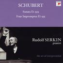 Schubert: Piano Sonata, D. 959; Four Impromptus, D. 935 [Rudolf Serkin - The Art of Interpretation]/Rudolf Serkin
