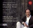 Schumann: Das Paradies und die Peri/Nikolaus Harnoncourt