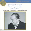 Ravel/Debussy: Orchestral Works/Fritz Reiner