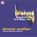 Brahms: Symphony No. 2 in D Major, Op. 73/Bruno Walter