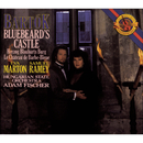 Bartók: Bluebeard's Castle/Eva Marton, Samuel Ramey