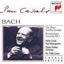 Bach: The Three Gamba Sonatas, Brandenburg Concerto No. 4/Pablo Casals, Paul Baumgartner, John Wummer, Bernard Goldberg, Prades Festival Orchestra