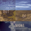 Out of the Night/Andrew Parrott, Taverner Choir