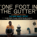 One Foot In The Gutter/Dave Bailey