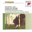 Mendelssohn, Gade: String Octets/L'Archibudelli