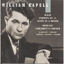 William Kapell Edition, Vol. 6: Bach: Partita No.4; Suite in A Minor; Debussy: Children's Corner; Scarlatti; Mozart; Albéniz; Chasins/William Kapell