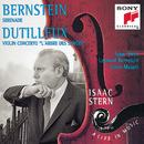 Bernstein/Dutilleux:  Violin Concertos/Isaac Stern, The Symphony of the Air, Leonard Bernstein, Orchestre National De France, Lorin Maazel