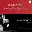 "Beethoven: Piano Sonatas No. 29, Op. 106 ""Hammerklavier"" and No. 31, Op. 110 [Rudolf Serkin - The Art of Interpretation]/Rudolf Serkin"