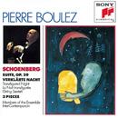 Schoenberg: Suite, Op. 29, Verklarte Nacht, Three Pieces for Chamber Orchestra/Pierre Boulez
