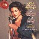Lalo: Symphonie Espagnole / Bruch: Scottish Fantasy/Anne Akiko Meyers