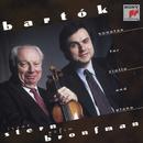 Bartók:  Sonatas for Violin and Piano, Nos. 1 & 2/Isaac Stern, Yefim Bronfman