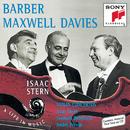 Barber/Maxwell Davies:  Violin Concertos/Isaac Stern, New York Philharmonic, Leonard Bernstein, Royal Philharmonic Orchestra, André Previn