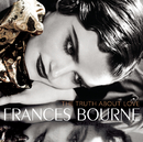 The Truth About Love/Frances Bourne
