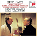 Beethoven: Concerto for Violin and Orchestra & Romances for Violin and Orchestra/Salvatore Accardo, Orchestra Filarmonica della Scala, Carlo Maria Giulini