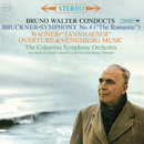 "Bruckner: Symphony No. 4 in E-Flat Major ""Romantic"" & Wagner Overtures - Sony Classical Originals/Bruno Walter"