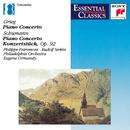 Robert Schumann and Edvard Grieg: Piano Concertos/Philippe Entremont, Rudolf Serkin