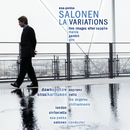 LA Variations/Esa-Pekka Salonen