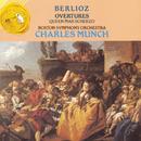 Berlioz Overtures / Queen Mab Scherzo/Charles Munch