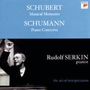 Schumann: Piano Concerto;  Konzertstück, Op. 92; Schubert: Moments musicaux, D. 780  [Rudolf Serkin - The Art of Interpretation]/Rudolf Serkin, The Philadelphia Orchestra, Eugene Ormandy