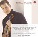 Glasunov/Prokofieff: Violin Concerti/Nikolaj Znaider