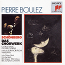 Schoenberg: Choral Music/Pierre Boulez