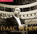 Carnegie Hall Presents Isaac Stern: Keeping The Doors Open/Isaac Stern