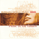 Russian Choral Music Vol. 1: Music Of The Passion In Russian Tradition/Vladislav Chemushenko