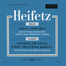 Sibelius: Violin Concerto, Op. 47, in D Minor, Chausson: Concerto for Violin, Piano & String Quartet, Op. 21 in D/Jascha Heifetz