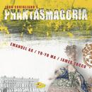 Corigliano: Phantasmagoria (Remastered)/Yo-Yo Ma