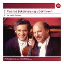 Pinchas Zukerman plays Beethoven Violin Sonatas/Pinchas Zukerman
