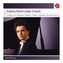Evgeny Kissin plays Chopin/Evgeny Kissin