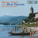 Byron Janis Plays Blue Danube and Other Favorites/Byron Janis