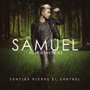 Contigo Pierdo el Control feat.Baby Noel/Samuel