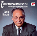 Tannhäuser Without Words/Lorin Maazel