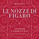 Mozart: Le nozze di Figaro/Teodor Currentzis