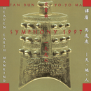 Tan Dun: Symphony 1997 (Heaven   Earth   Mankind) (Remastered)/Yo-Yo Ma