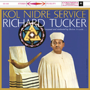 Richard Tucker - Kol Nidre Service/Richard Tucker